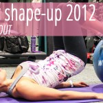 Summer Shape Up 2012: Week 2 Workout