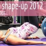 Summer Shape Up 2012: Week 2 Workout