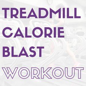 Treadmill Calorie Blast