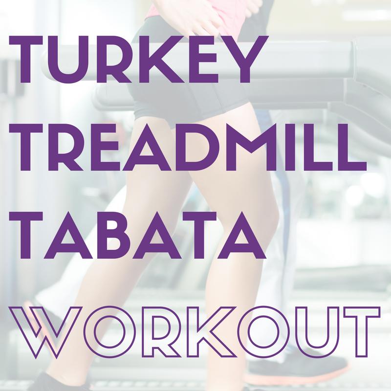 turkey treadmill tabata workout