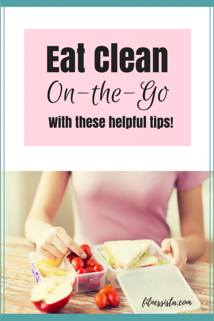 Tips to Eat Clean On-the-Go