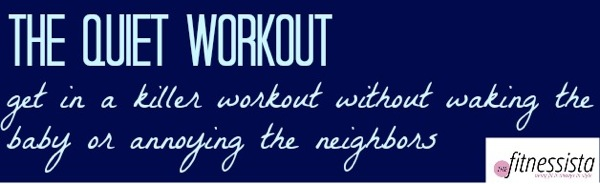 Quiet workout1