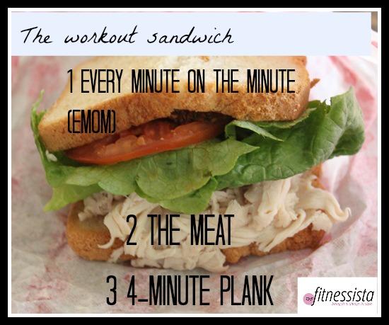 Workout sandwich