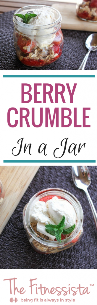This berry crumble dessert in a mason jar takes your dessert to another level. Presentation really can make something taste better! fitnessista.com