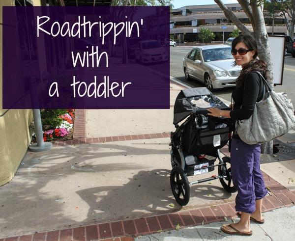Roadtrippin w a toddler