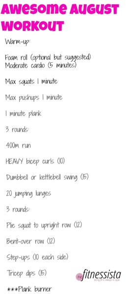 Awesome august workout