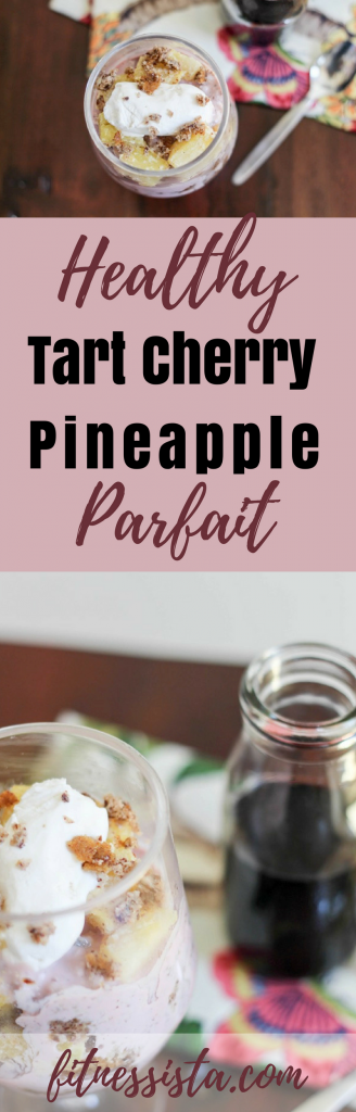 Boost workout recovery with this healthy tart cherry pineapple parfait