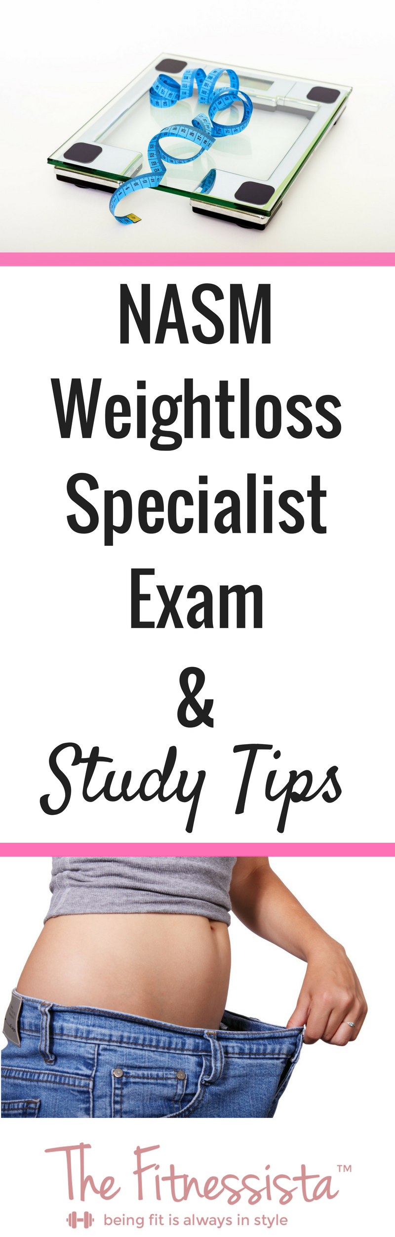 Nasm Weight Loss Specialist Exam Study Tips The Fitnessista