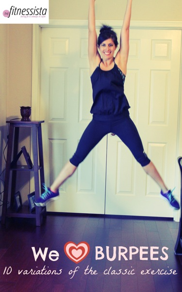 How to do a burpee, plus 10 variotoins of the classic exercise. fitnessista.com
