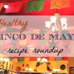 cinco-de-mayo-recipe-roundup.jpg