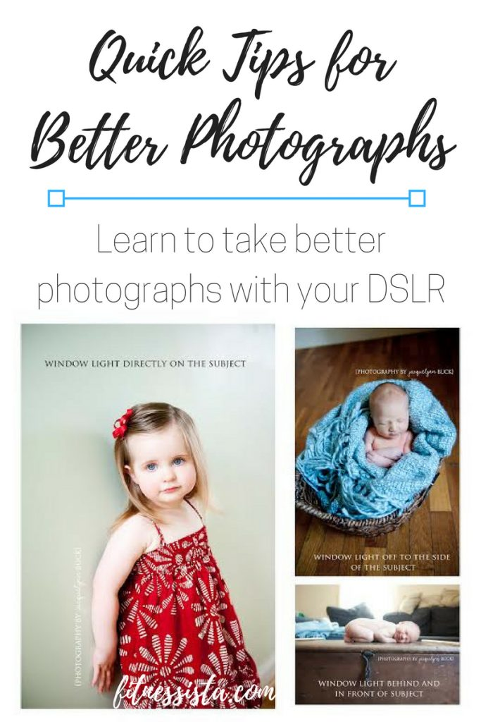 Quick tips for better photographs - Learn to take better photographs with your DSLR. fitnessista.com