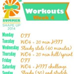 Summer Shape Up 2014: Week 4