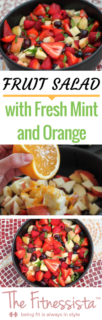 Jazz up your standard fruit salad with a squeeze of orange and fresh mint. This is the best fruit salad to bring to pot lucks or summer BBQs! fitnessista.com
