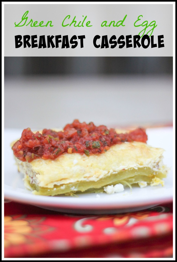 Green chile and egg breakfast casserole