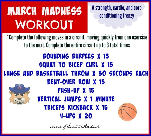 This March Madness workout is a mix of strength, cardio and core exercises that are all critical for playing basketball! fitnessista.com