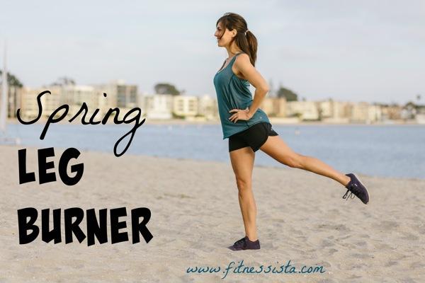 Spring leg burner - a no equipment leg workout you can do outside. fitnessista.com