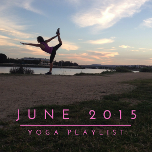 June 2015 Yoga Class Playlist