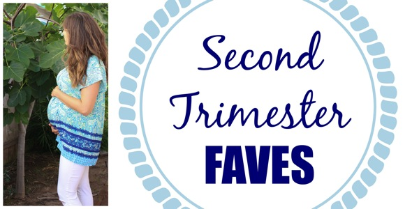 Second trimester faves