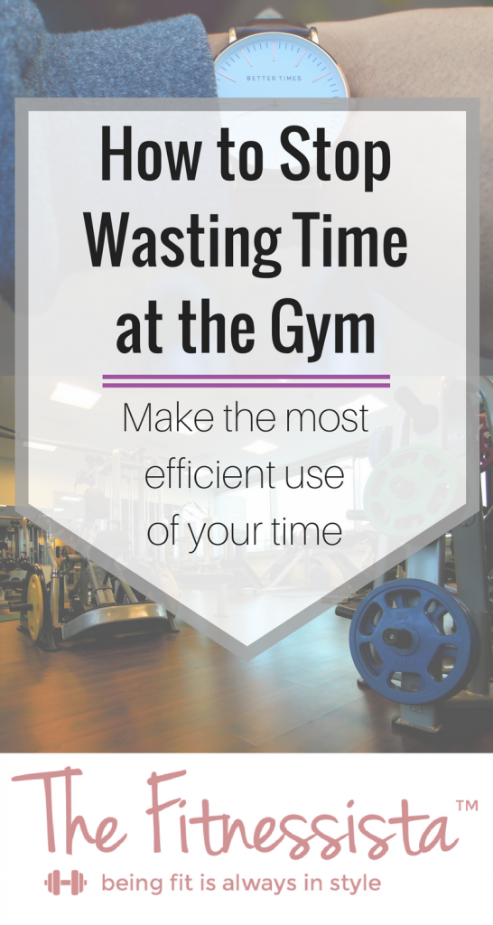 Make the most of your gym time with these tips on how to stop wasting time at the gym. Maximize your efforts and get more from your workout! fitnessista.com  | #workouttips