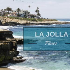 La Jolla Faves