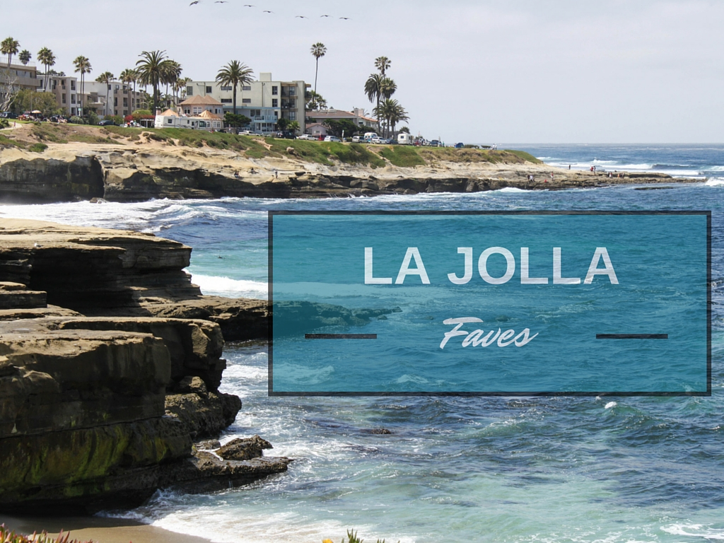 La Jolla Faves - The Fitnessista