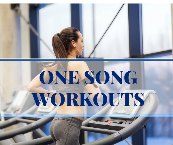 ONE SONGWORKOUTS