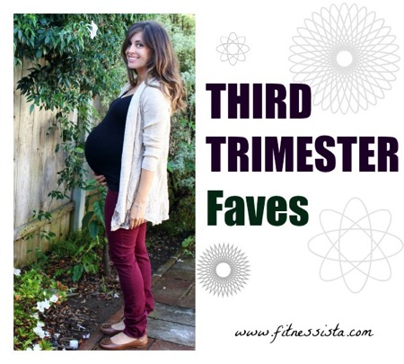 Third trimester faves
