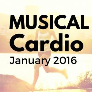 January 2016 Musical Cardio