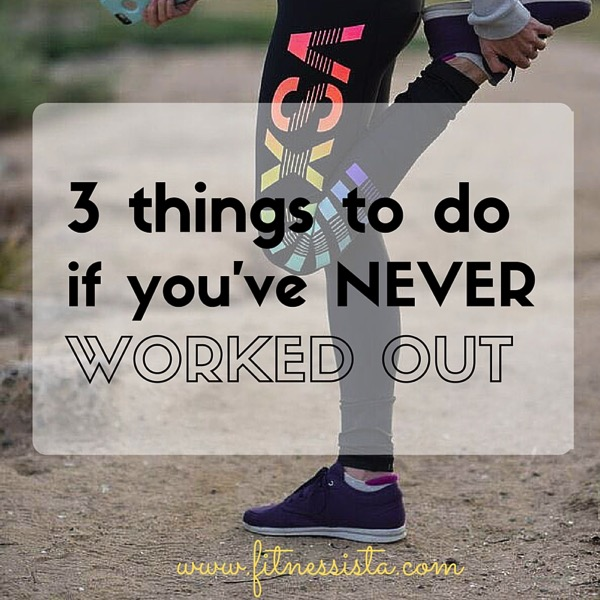 3 things to do when you're starting your fitness journey