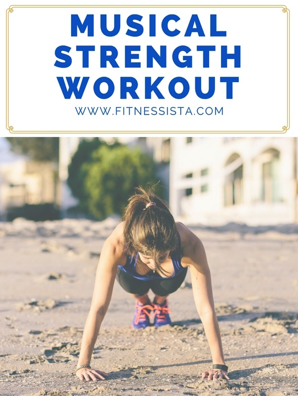 Musical strength workout and playlist