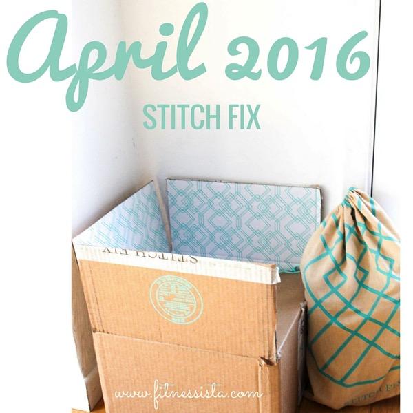 April2016 stitch fix