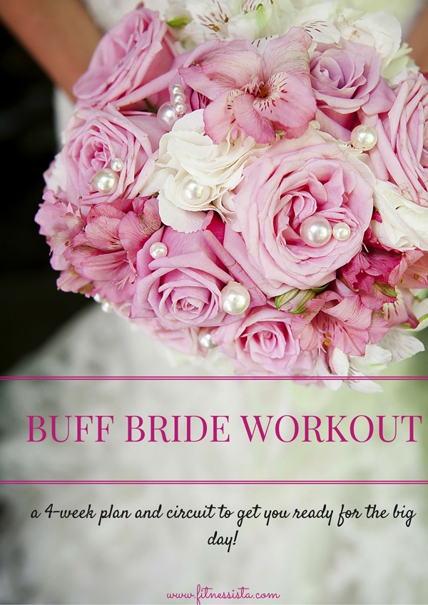 Buff bride workout - a four-week plan to get you ready for the big day!