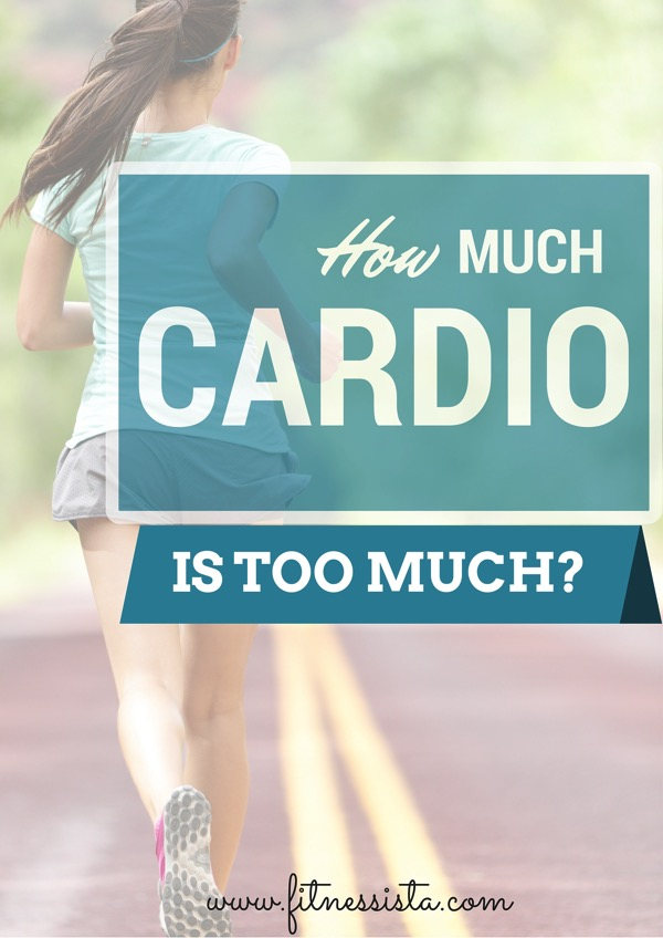 How much cardio is too much