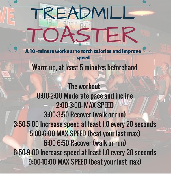 TREADMILL TOASTER workout