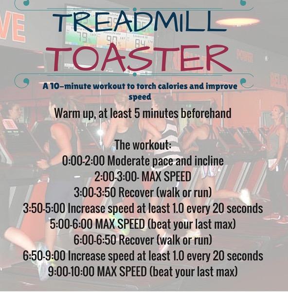 TREADMILL TOASTER workout