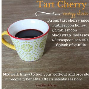 Tart cherry energy elixir! Before as an energy drink during or after a workout.