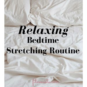 Bedtime Stretches for Relaxation