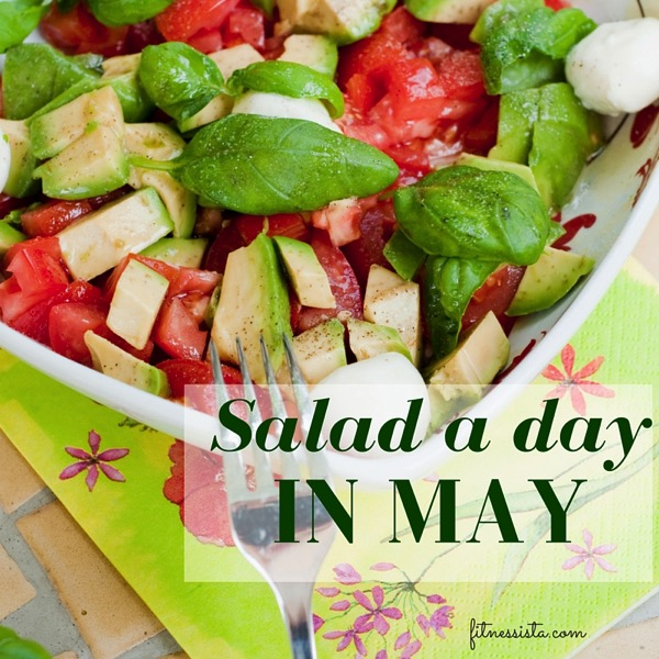Salad a day in may
