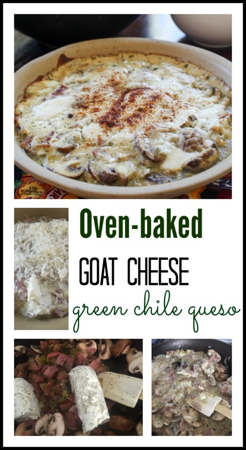 Oven baked goat cheese green chile queso