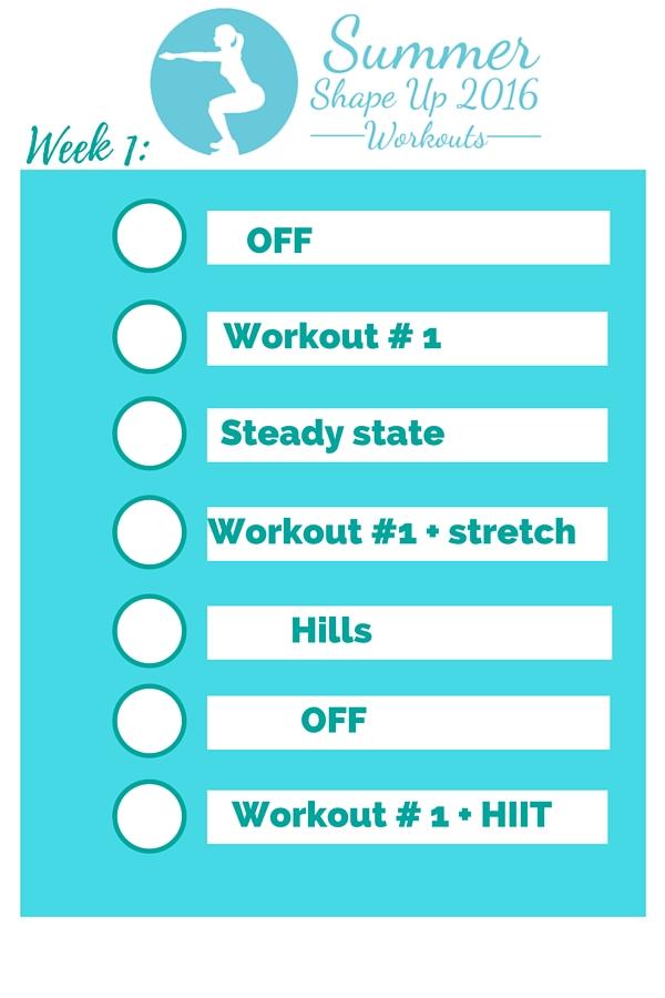 Summer shape up 2016 week 1 workout schedule
