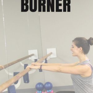A lower barre burner + video from fitnessista.com
