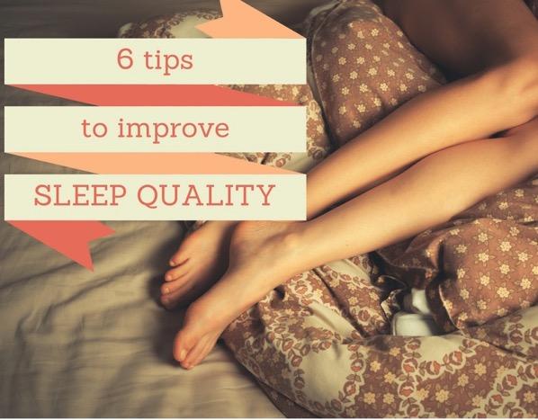 6 tips to improve sleep quality