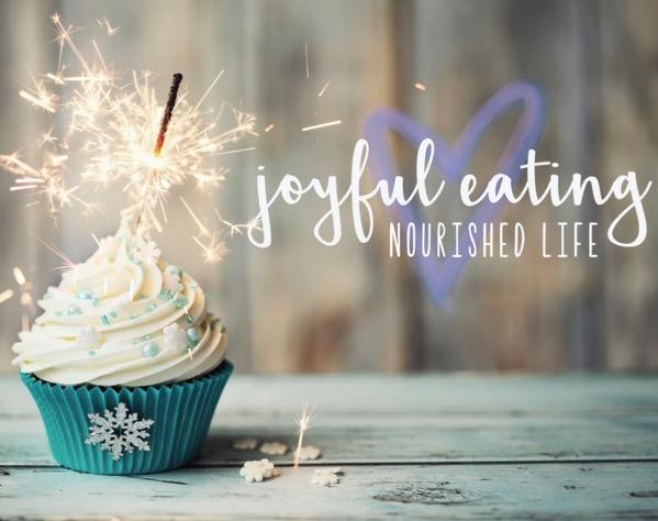 Joyful eating nourished life