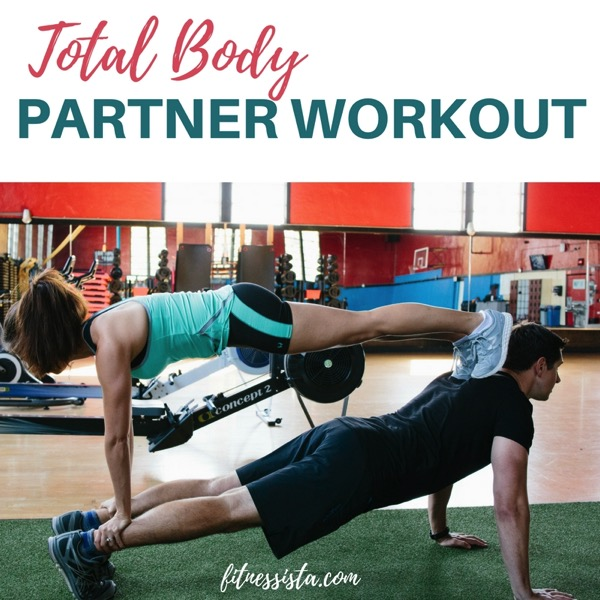 Total body partner workout 1