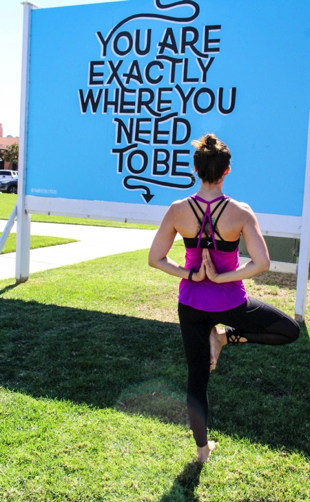 You Are Exactly Where You Need to Be sign and Yoga pose