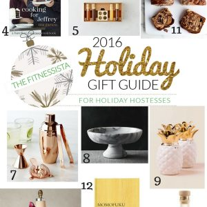 2016 Holiday Gift Guide: for holiday hostesses