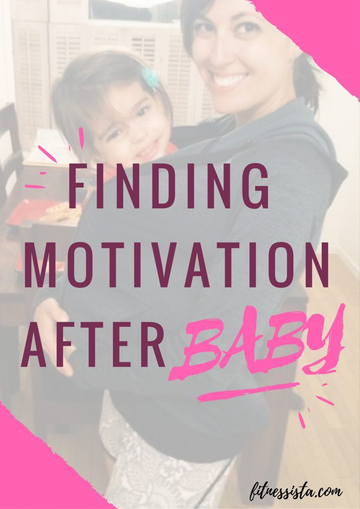 Finding Motivation After Baby