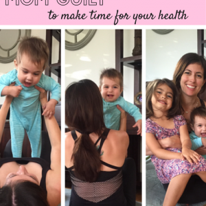 Getting past the mom guilt to make time for your health