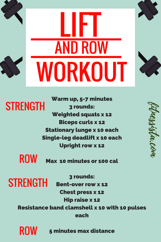 Lift and Row Workout - Build Strength and Get in Your Cardio with this Total Body Workout