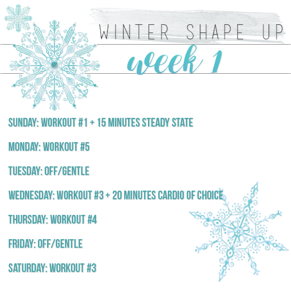 Winter Shape Up Week 1 Workout Plan